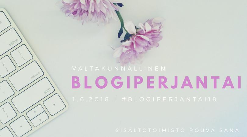 #blogiperjantai18 - Mitä blogi ja kirjoittaminen minulle merkitsevät?