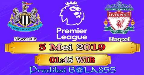 Prediksi Bola855 Newcastle vs Liverpool 5 Mei 2019