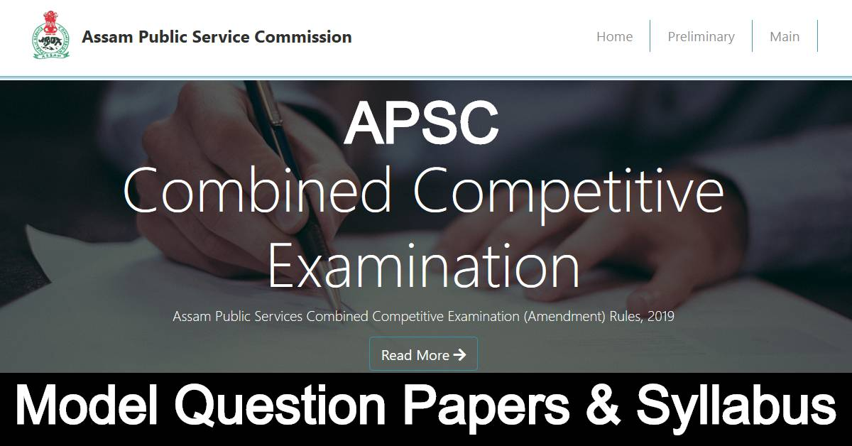 APSC Combined Competitive Examination For Model Question Papers and Syllabus