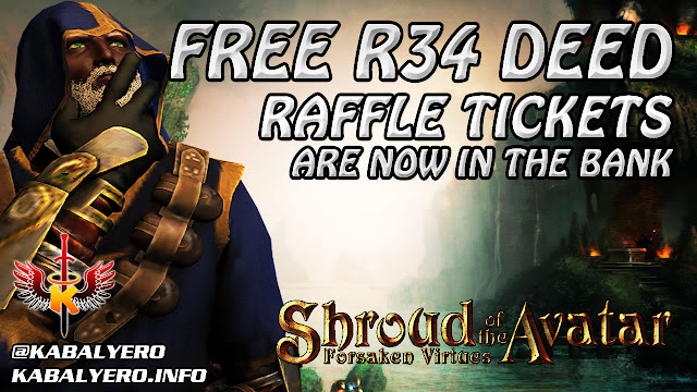 Shroud Of The Avatar ★ R34 POT & Anywhere Deed Raffle Tickets Are Now In The Bank