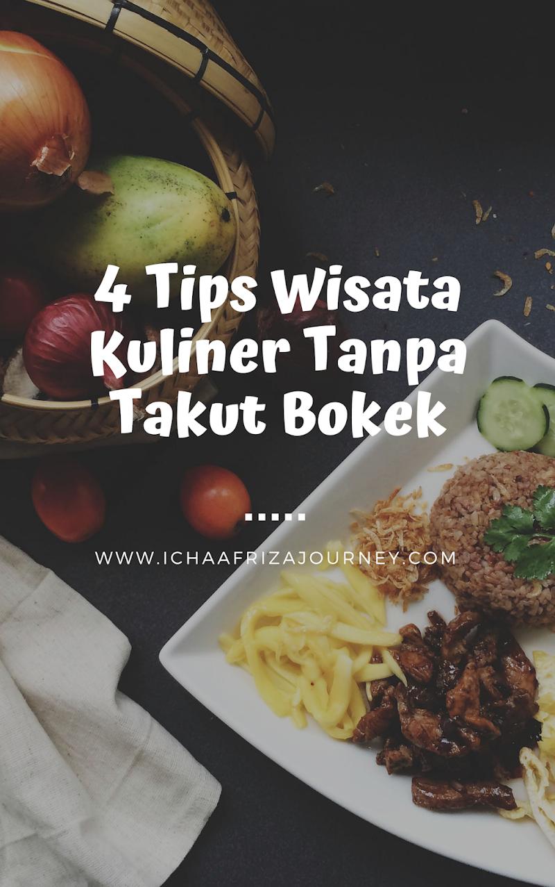 3 Tips Hemat Wisata Kuliner Tanpa Takut Bokek
