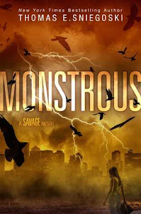 Monstrous (Savage #2) by Thomas E. Sniegoski