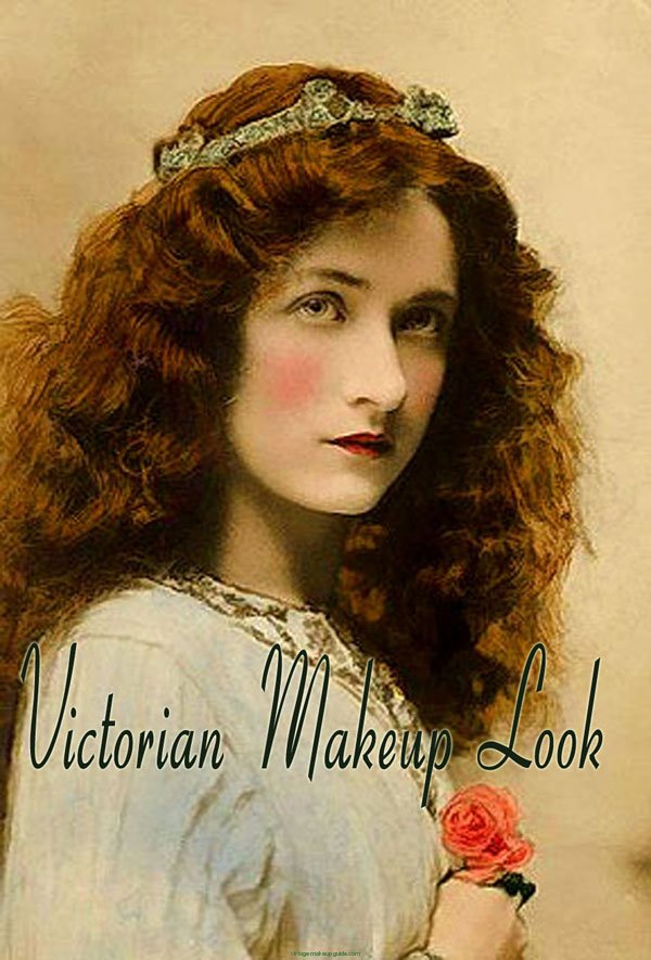 Victorian Era Makeup And Hair