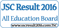 JSC Result 2016 All Education Board Bangladesh