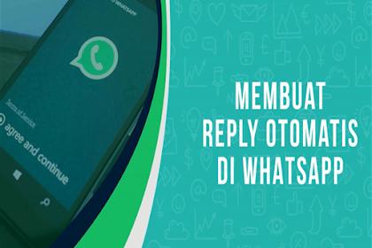 Membuat Reply Otomatis di Whatsapp