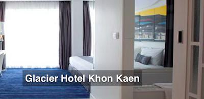 Glacier Hotel in Khon Kaen - Thailand
