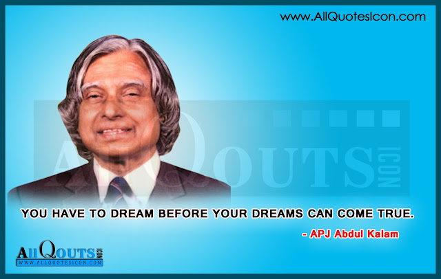 you have to dream before your dreams can come true by apj abdul kalam
