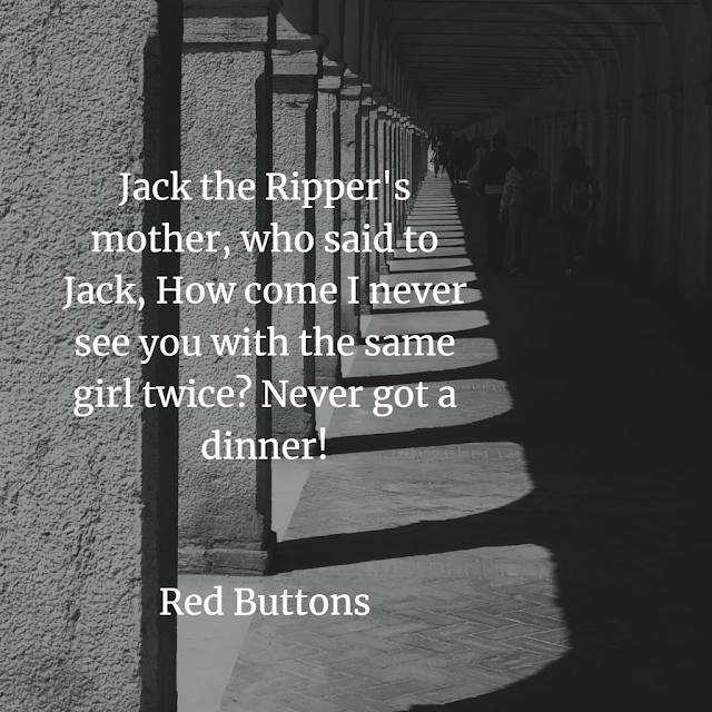 funny quotes about jack the ripper