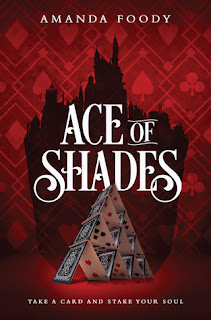 Ace of Shades, The Shadow Game #1, Amanda Foody, InToriLex