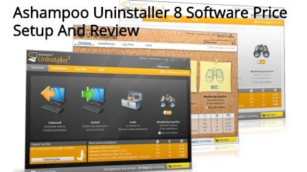 Ashampoo Uninstaller 8 Software Price Setup And Review