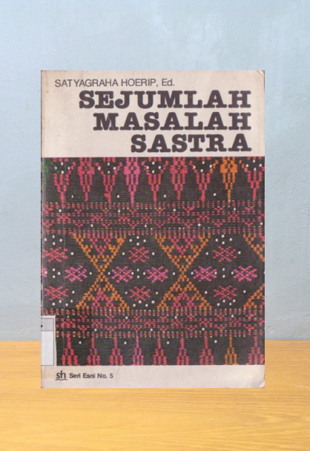 SEJUMLAH MASALAH SASTRA, Satyagraha Hoerip