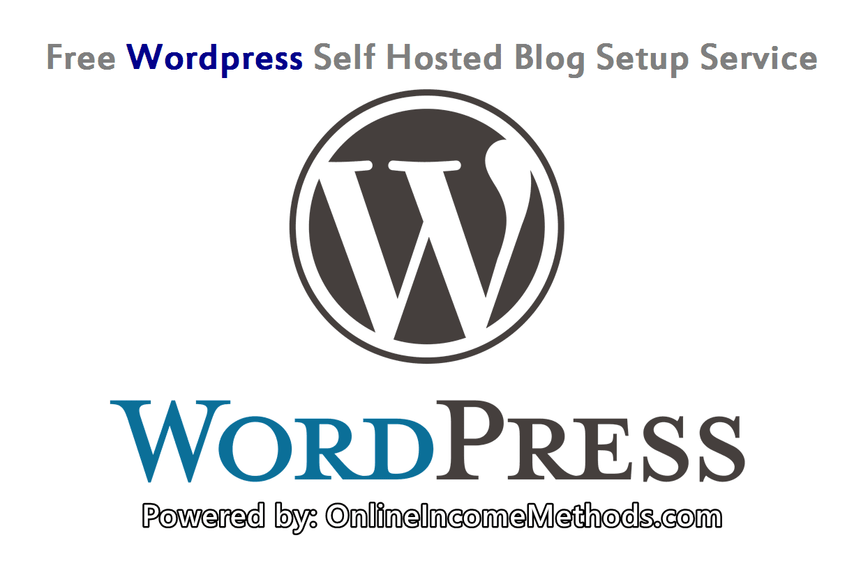 Free Wordpress Self Hosted Blog Setup Service
