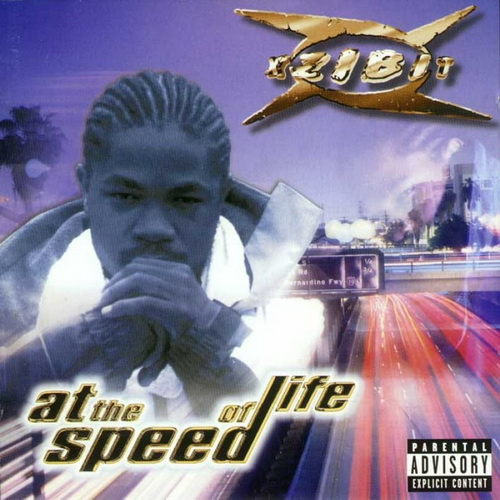 Hip-Hop Music: Xzibit - At The Speed Of Life (1996)