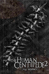 Watch The Human Centipede II (Full Sequence) Online Free in HD