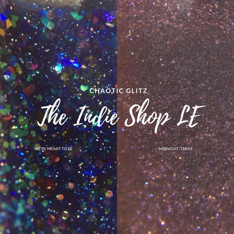 Chaotic Glitz Indie Shop LE