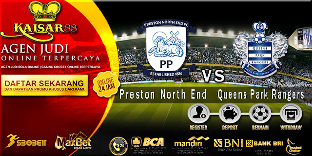 Prediksi Bola Jitu Preston North End vs Queens Park Rangers 4 Agustus 2018