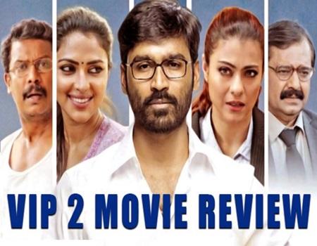 Velai Illa Pattathari – VIP 2 Movie Review | Kashayam with Bosskey | Dhanush, Amala Paul, Kajol