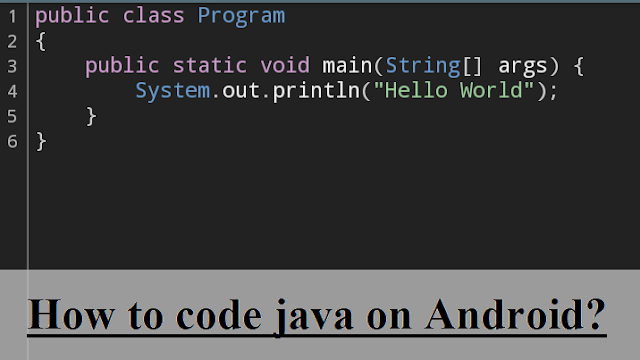 How to code java on Android phone?