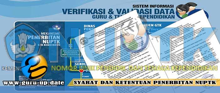 Syarat dan Ketentuan Baru Dalam Penerbitan NUPTK Bagi Guru & Tenaga Kependidikan (GTK)