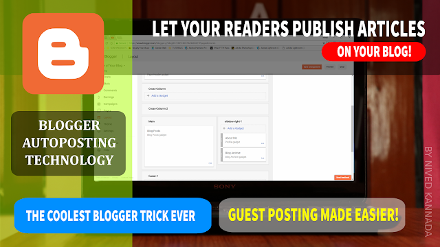 Easiest method for Guest Posting   Let your readers fill a form and publish posts on your blogger blog