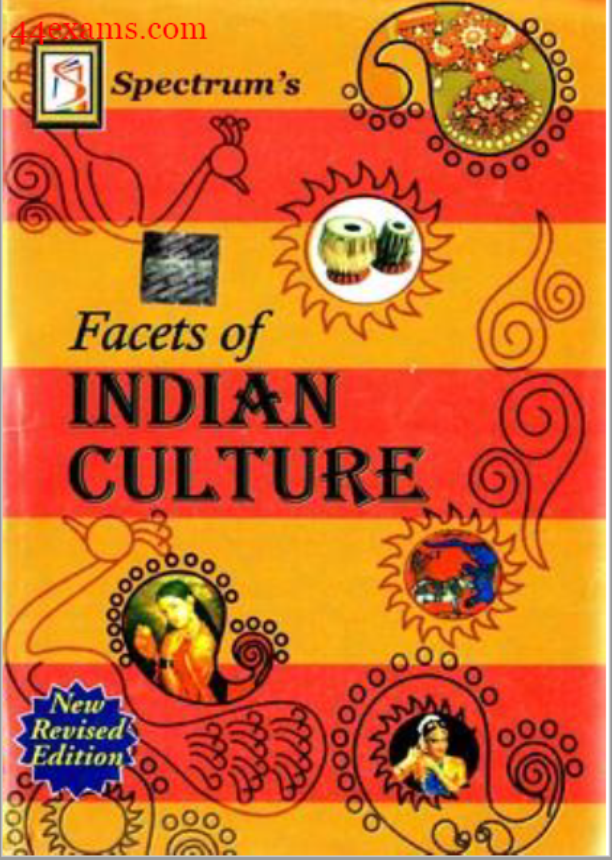 Facets of Indian Culture : For All Competitive Exam PDF Book