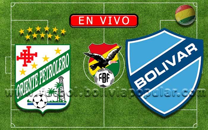 【En Vivo】Oriente Petrolero vs. Bolívar - Torneo Clausura 2019