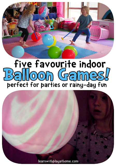 Learn with Play at Home: 5 fun indoor balloon party games