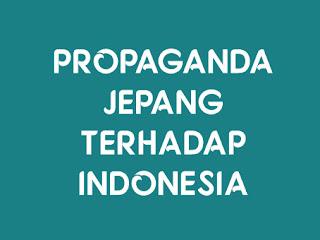 Propaganda Jepang terhadap Indonesia
