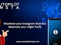 Autopilot Insta, Tool Instagram Marketing yang Keren untuk Tingkatkan Penjualan