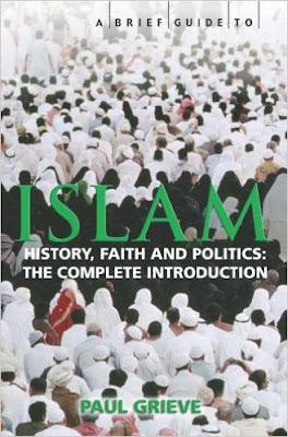 Buku: A Brief Guide to Islam, Paul Grive