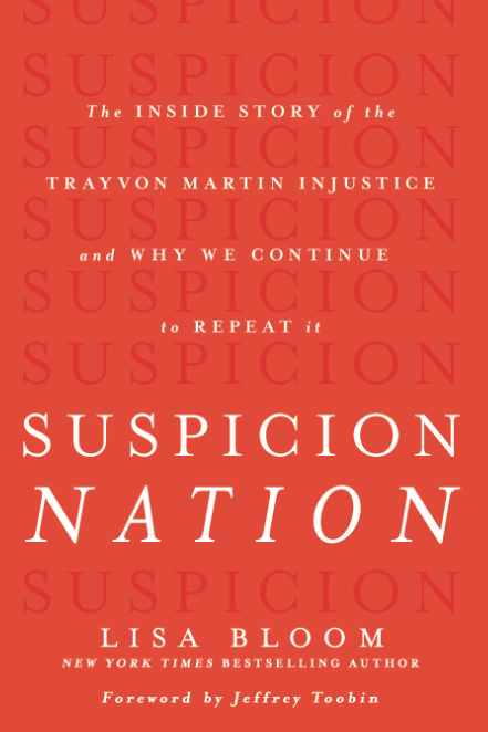 Lisa Bloom - Suspicion Nation