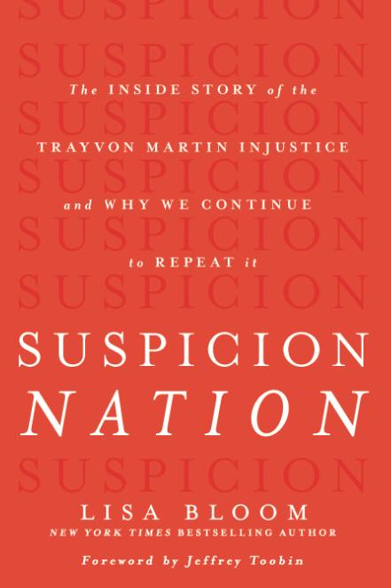 Lisa Bloom - Suspicion Nation