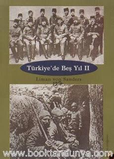 Liman von Sanders - Türkiye'de Beş Yıl (2. CİLT)