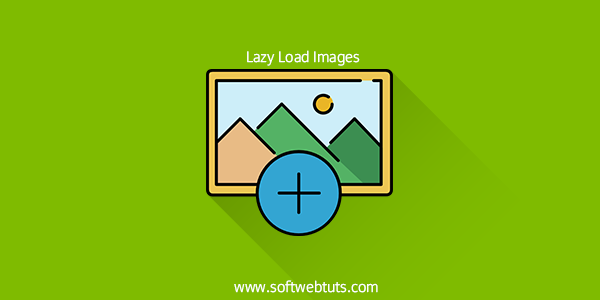 How to lazy Load Images on Website or blog