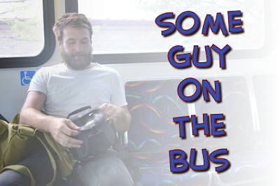 Some Guy on the Bus