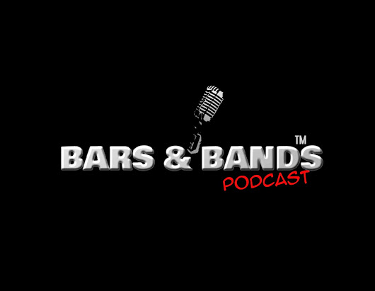 BARS & BANDS PODCAST
