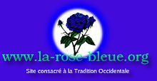 La Rose Bleue - Tradition Occidentale