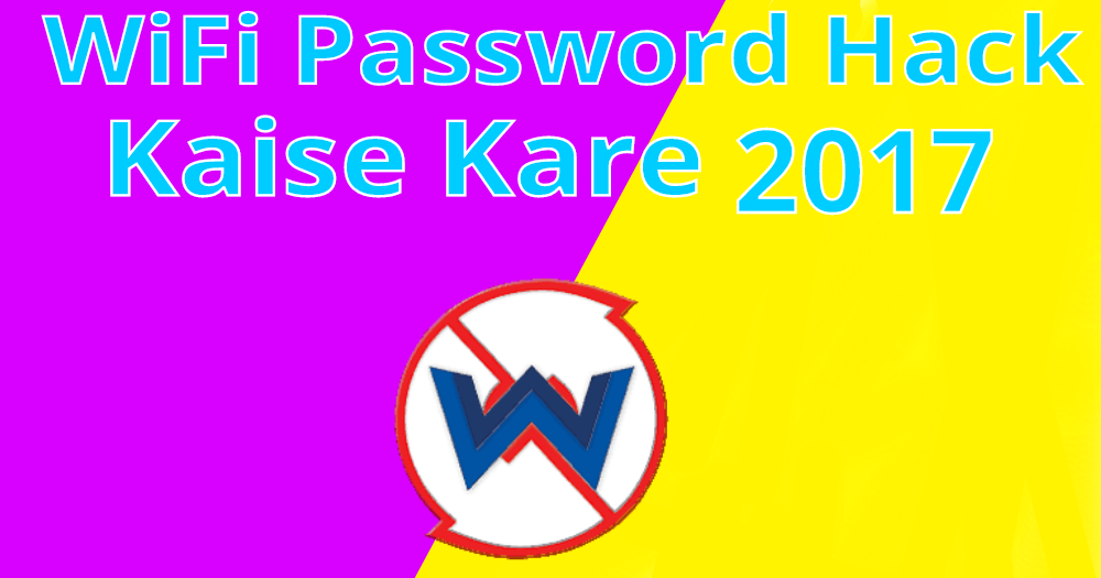 WiFi Ka Password Hack Kaise Kare 2018 (Without Root)