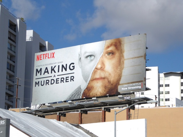 Making a Murderer series premiere billboard