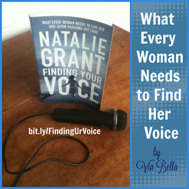 What Every Woman Needs to Find Her Voice, Zondervan, book review, Natalie Grant, Fiath, Religion, Christian Life, Women's Issues, Finding your voice, book review, via bella, self help, finding yourself, guidance