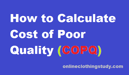 How to Calculate Cost of Poor Quality (COPQ) in Readymade