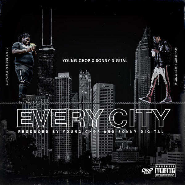 Young Chop - Every City (feat. Sonny Digital) - Single  Cover