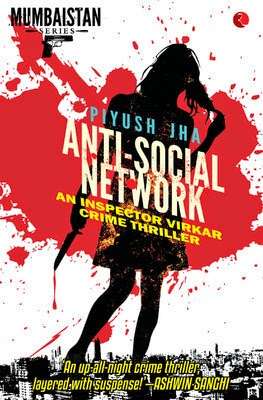 the antisocial network by piyush jha