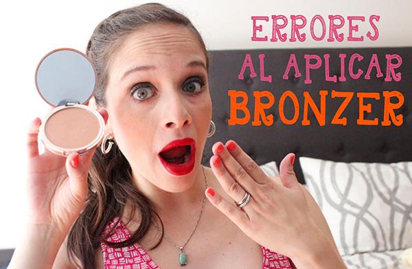 errores bronzer