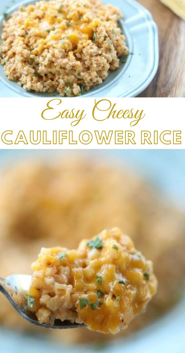 EASY CHEESY CAULIFLOWER RICE #dinner #cauliflower