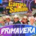 CD AO VIVO A LUXUOSA CARROÇA DA SAUDADE NO CIRIO DE PRIMAVERA 19 - 11 - 2017 ( DJ TOM