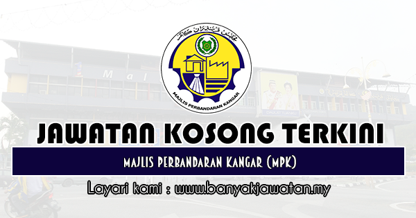 Jawatan Kosong 2019 di Majlis Perbandaran Kangar (MPK)