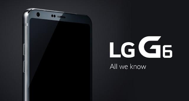 Harga dan Spesifikasi Smartphone LG G6 Terbaru Lengkap !!