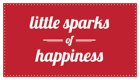 Little Sparks of Happiness
