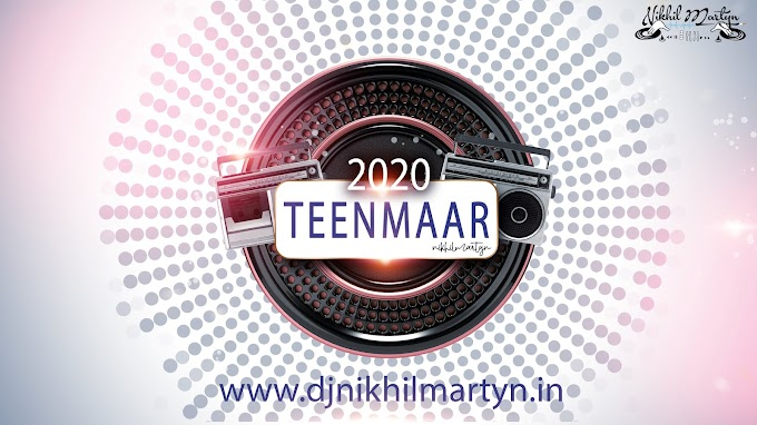 NEW YEAR 2020 TEENMAAR REMIX | DJ NIKHIL MARTYN